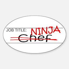Job Ninja Chef Sticker (Oval)