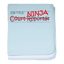 Job Ninja Court Reporter baby blanket