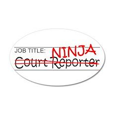 Job Ninja Court Reporter 20x12 Oval Wall Decal