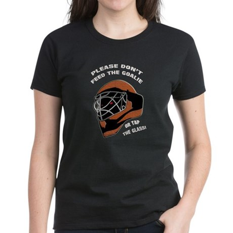 Don't Feed the Goalie Women's Dark T-Shirt