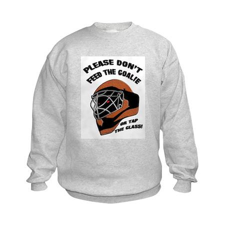 Don't Feed the Goalie Kids Sweatshirt