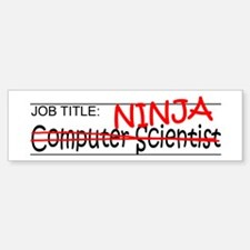Job Ninja Computer Scientist Bumper Bumper Sticker