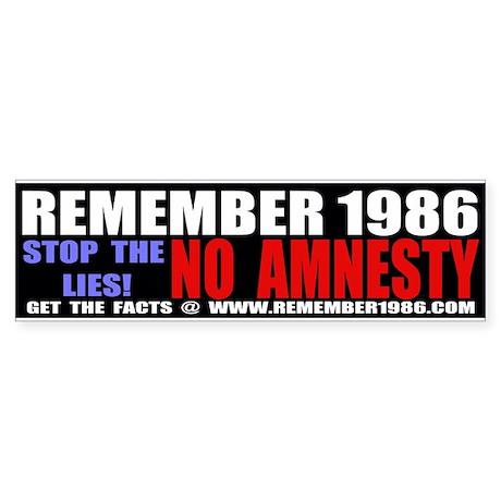 REMEMBER 1986 - STOP THE LIES Bumper Sticker