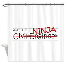 Job Ninja Civil Engineer Shower Curtain
