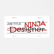 Job Ninja Designer Aluminum License Plate