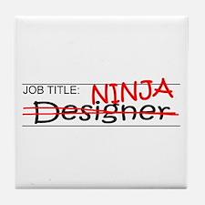 Job Ninja Designer Tile Coaster