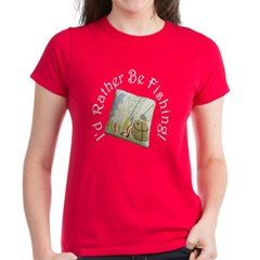 I'd Rather Be Fishing Tee