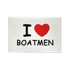 I love boatmen Rectangle Magnet
