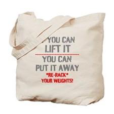 Re-Rack Your Weights Tote Bag
