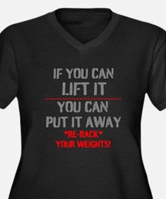 Re-Rack Your Weights Plus Size T-Shirt