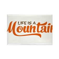 Life is a mountain Rectangle Magnet