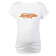 Life is a mountain Shirt