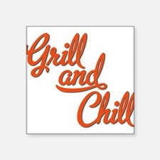 Grill and Chill Sticker