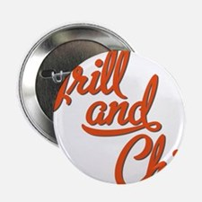 "Grill and Chill 2.25"" Button"