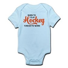 Born to play hockey forced to work Body Suit