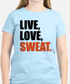 Live love sweat T-Shirt