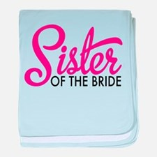 Sister of the bride baby blanket