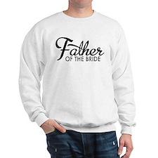 Father of the bride Sweatshirt