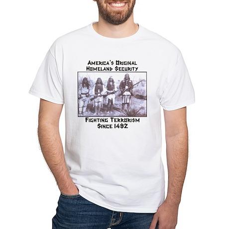 """""""America's Original Homeland Security"""" White T-Shi"""