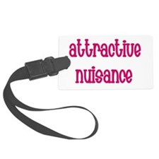 Attractive Nuisance (Pink) Luggage Tag