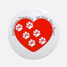 Dogs Leave Pawprints All Over Ornament (Round)