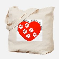 Dogs Leave Pawprints All Over Tote Bag