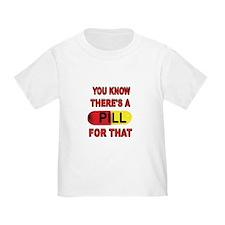PILL FOR THAT T-Shirt