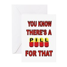 PILL FOR THAT Greeting Cards (Pk of 20)