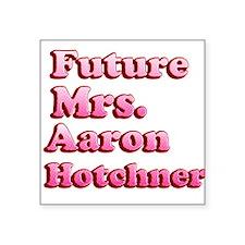 Future Mrs Aaron Hotchner Sticker
