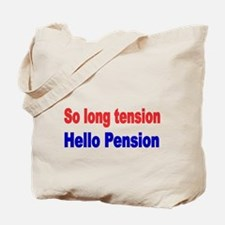 So long tension Tote Bag