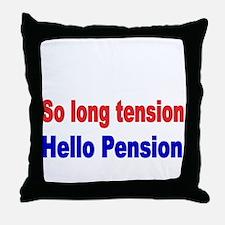 So long tension Throw Pillow