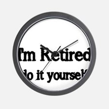Im Retired Wall Clock