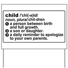 Child Definition Apologize Yard Sign