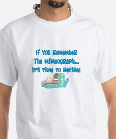 if you remember the mimeograph DARKS.PNG T-Shirt
