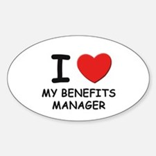 I love benefits managers Oval Decal