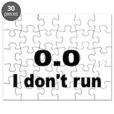 I dont run Puzzle