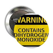 "dihydrogen monoxide 2.25"" Button"