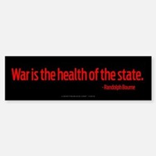 War Health of State Bumper Bumper Bumper Sticker