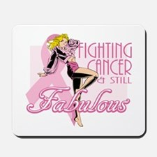 Fabulously Fighting Cancer Mousepad