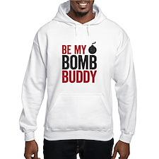 bomb buddy Hoodie