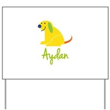 Aydan Loves Puppies Yard Sign