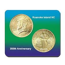 Roanoke Island NC Coin Mousepad