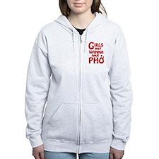 Girls Just Wanna Have Pho Zip Hoody
