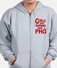 Girls Just Wanna Have Pho Zip Hoody
