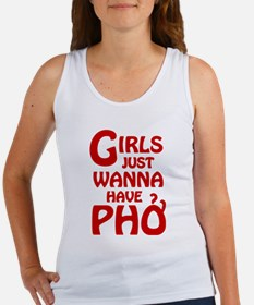 Girls Just Wanna Have Pho Tank Top