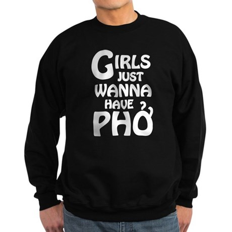 Girls Just Wanna Have Pho Jumper Sweater