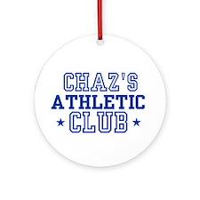 Chaz Ornament (Round)