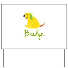 Bradyn Loves Puppies Yard Sign