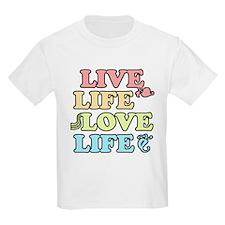 'Live Life Love Life' T-Shirt