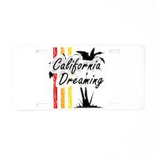 'California Dreaming' Aluminum License Plate